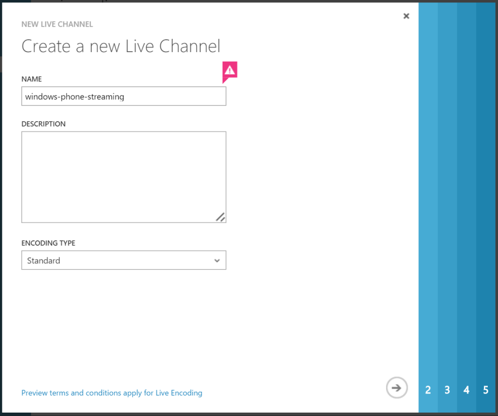 AMS - Create a new Live Channel - Encoding type Standard