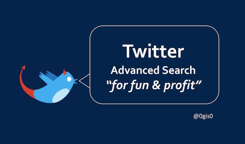 "Twitter Advanced Search ""for fun & profit"""